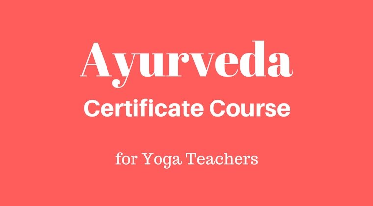 Ayurveda for Yoga Teacher